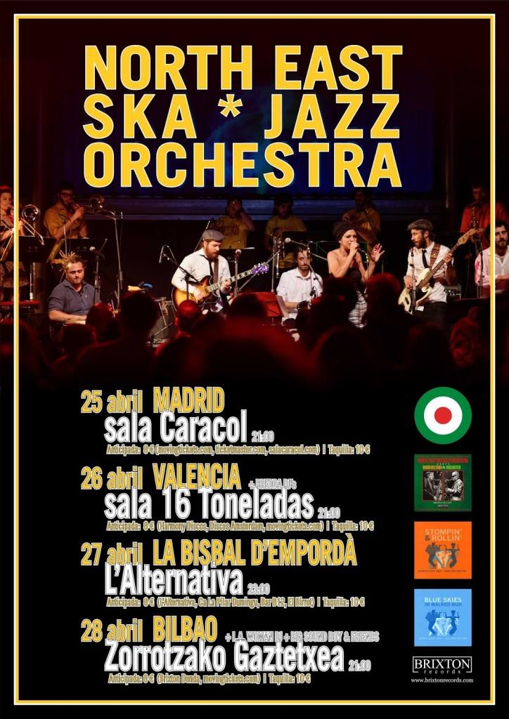 Cartel de la gira de North East Ska Jazz Orchestra, con conciertos en Madrid, Valencia, La Bisbal y Bilbao