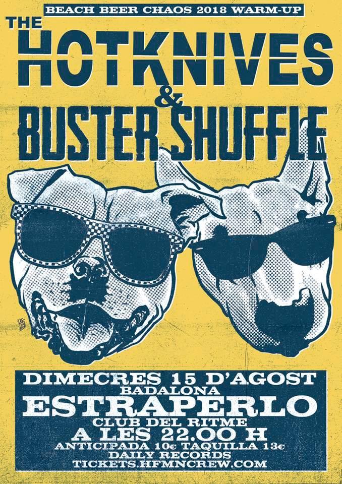 Cartel del concierto de The Hotknives + Buster Shuffle @ Estraperlo Club, Badalona, miércoles 15 de agosto de 2018