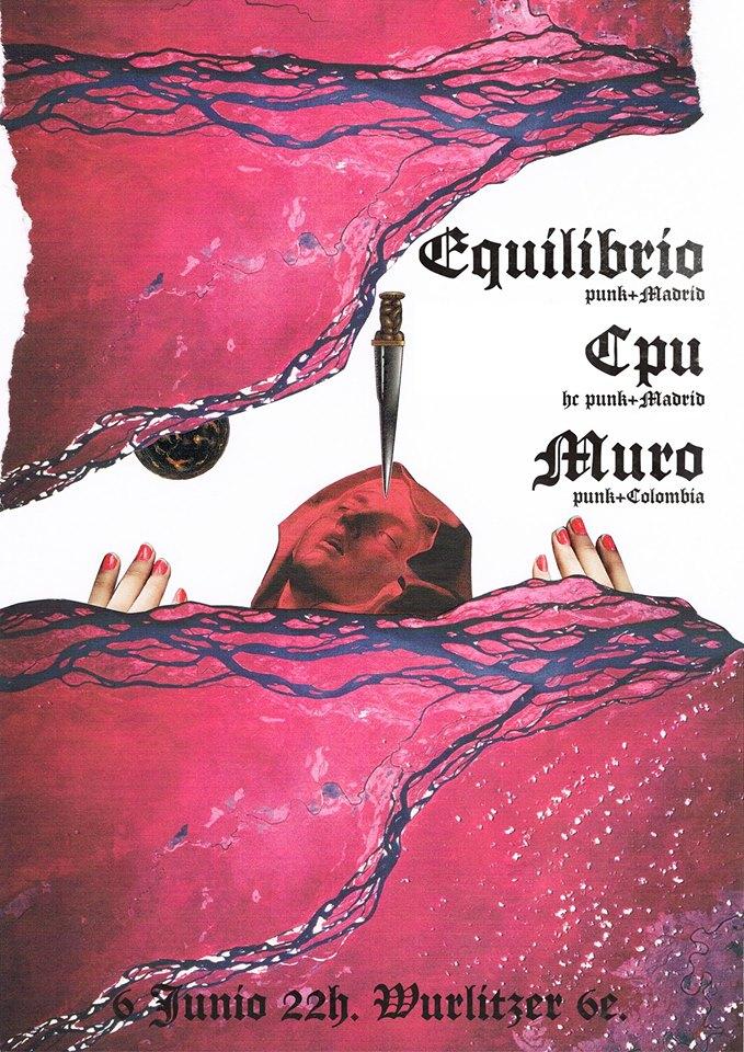 Cartel del concierto Equilibrio, CPU y Muro @ Wurlitzer Ballroom, Madrid, el miércoles 6 de junio de 2018