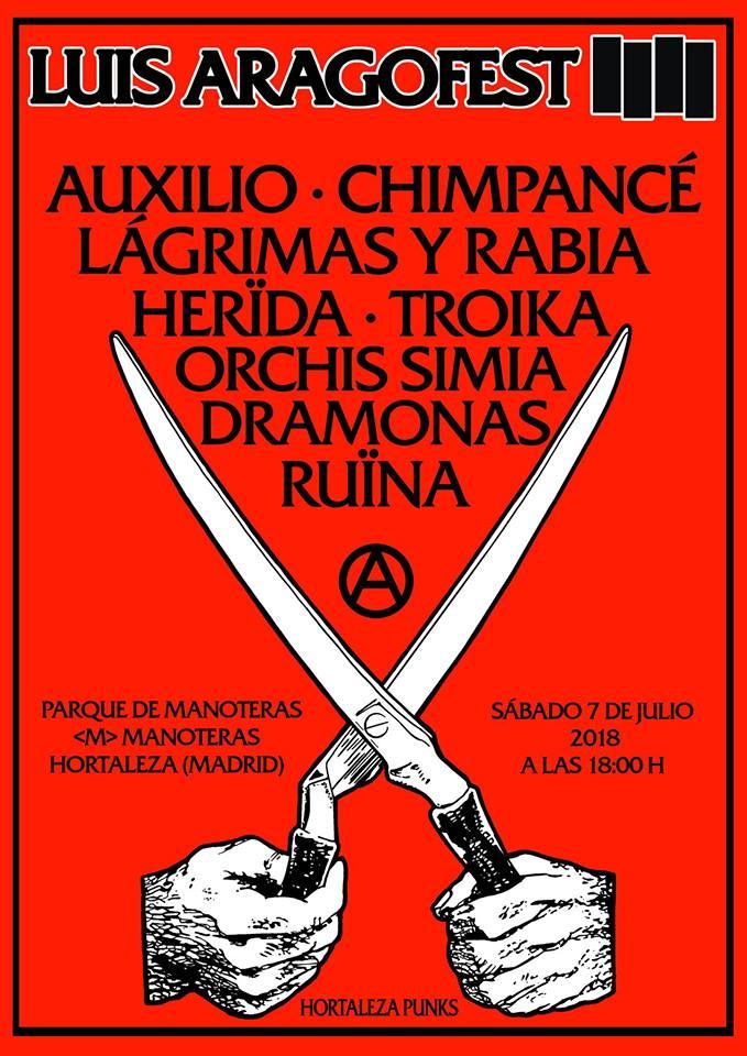 Cartel del IV Luis Aragofest @ Parque de Manoteras, Madrid, con Auxilia, Chimpancé, Lágrimas y Rabia, Herida, Troika, Orchis Simia, Dramonas y Ruina