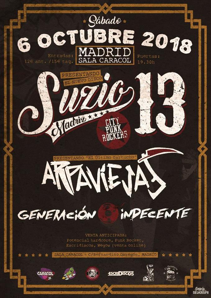 Cartel del concierto de Suzio 13 + Arpaviejas + Generación Indecente @ Sala Caracol, Madrid, el sábado 6 de octubre de 2018
