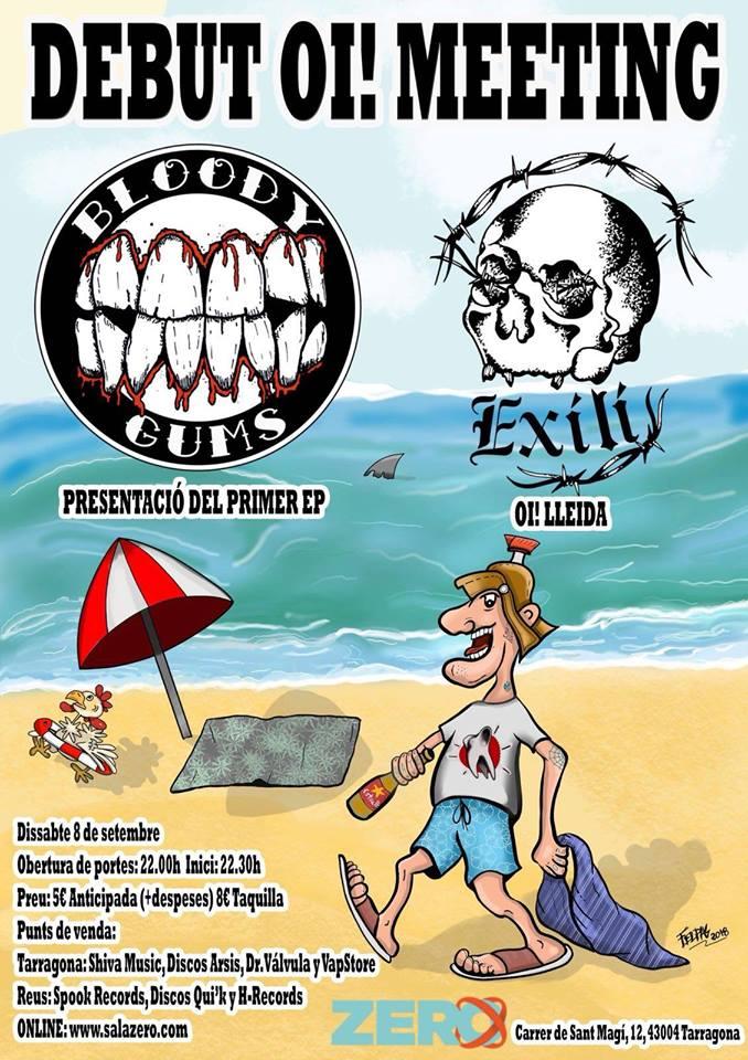 Cartel Bebut Oi! Meeting: Bloody Gums + Exili @ Sala Zero, Tarragona, el sábado 8 de septiembre de 2018