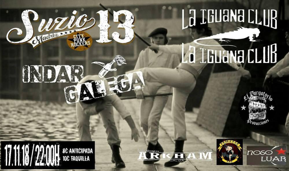 Cartel del concierto de Suzio 13 e Indar Galega @ Sala La Iguana, Vigo, el sábado 17 de noviembre de 2018