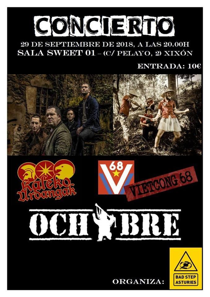 Cartel del concierto de Kaleko Urdangak + Vietcong 68 + Ochobre @ Sweet01, Xixón, el sábado 29 de septiembre de 2018