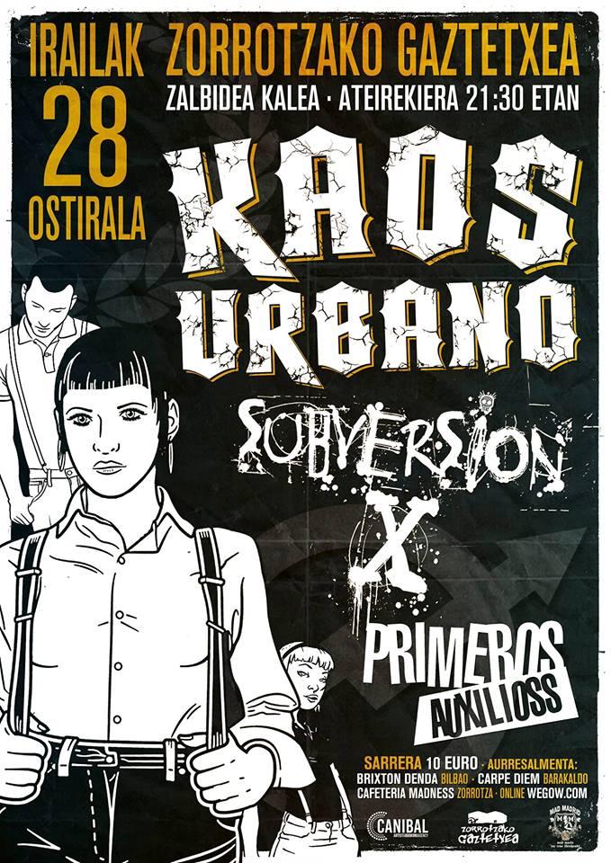 Cartel del concierto de Kaos Urbano + Subversión X + Primneros Auxilioss @ Zorrotzako Gaztetxea, Bilbo, el viernes 28 de septiembre de 2018