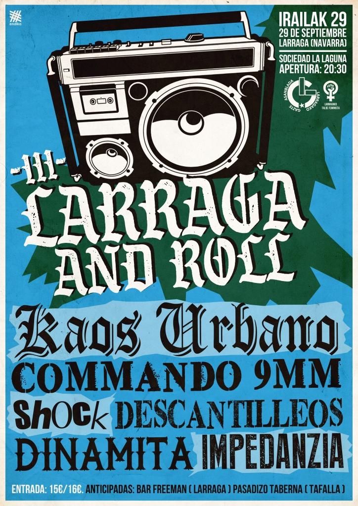 Cartel del III Larraga and Roll @ Larraga con Kaos Urbano, Commando 9mm, Shöck, Descantilleos, Dinamita e Impedanzia