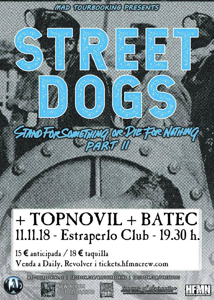 Cartel del concierto de Street Dogs + Topnovil + Batec @ Estraperlo Club, Badalona, el domingo 11 de noviembre de 2018