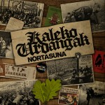 Portada de 'Nortasuna' de Kaleko Urdangak (Tough Ain't Enough Records, 2018)