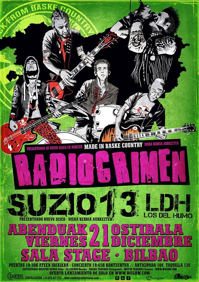 Cartel del concierto de Radiocrimen + Suzio 13 + LDH @ Stage Live, Bilbao, el viernes 21 de diciembre de 2018