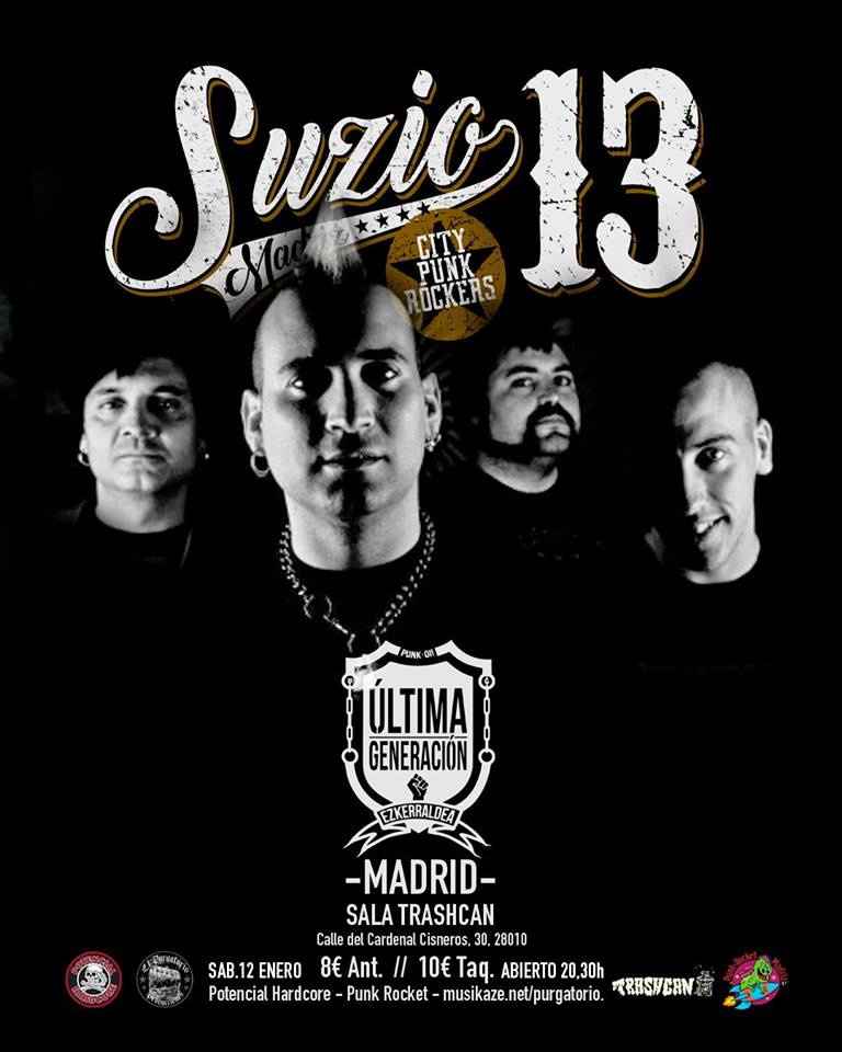 Cartel del concierto de Suzio 13 + Última Generación @ Trashcan, Madrid, el sábado 12 de enero de 2019