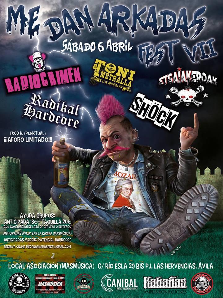 Me Dan Arkadas Fest 2019: Radiocrimen + Radikal Hardcore + Toni Metralla y Los Antibalas + Etsaiakeroak + Shöck el sábado 6 de abril @ Ávila
