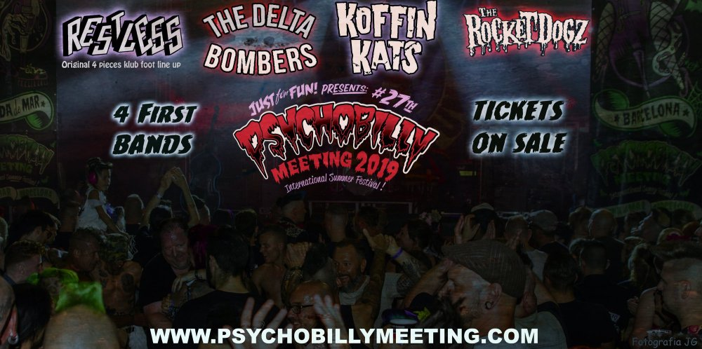 Psychobilly Meeting 2019. Primeras bandas confirmadas; Restless, The Delta Bombers, The Koffin Kats y The Rocket Dogz,