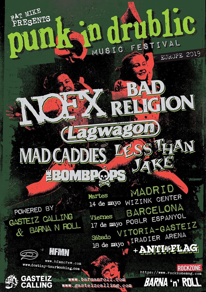 Cartel del Punk In Drublic Festival 2019 en Madrid, Barcelona y Vitoria-Gasteiz con NOFX, Bad Religion, Lagwagon, Mad Caddies, Less Than Jake, The Bombpops y Anti-Flag