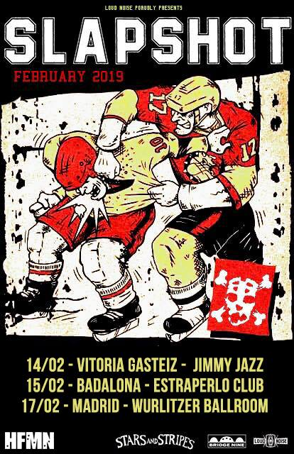 Cartel de la gira de tres conciertos de Slapshot en Vitoria-Gasteiz, Badalona y Madrid en febrero de 2019