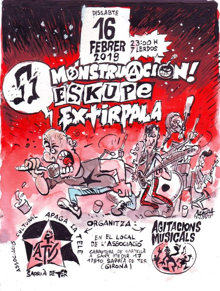 Cartel del concierto de Monstruación + Eskupe + Extirpala @ Local Asociación Apaga La Tele de Sarrià del Ter, Girona, el sábado 16 de febrero de 2019