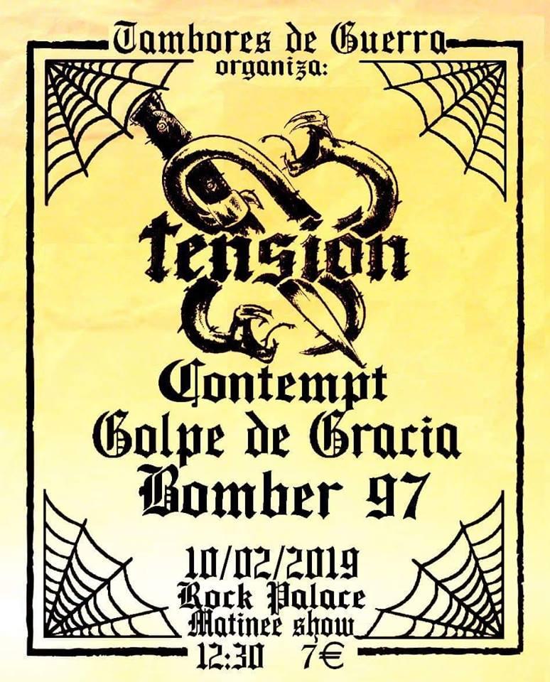 Cartel del concierto de Tensión, Contempt, Golpe de Gracia y Bomber 97 @ Rock Palace, Madrid, el domingo 10 de febrero de 2019