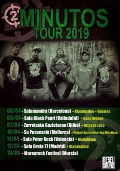 Cartel de la gira de 2 Minutos (punk rock, Argentina) con conciertos en Bilbao, Valladolid, Barcelona, Madrid, Palma de Mallorca, Valencia y Murcia