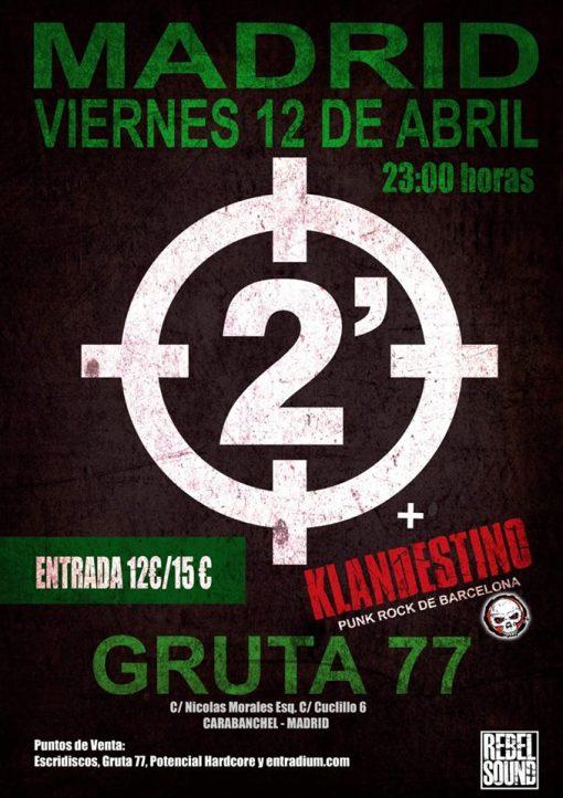Cartel del concierto de 2 Minutos y Klandestino @ Gruta 77, Madrid, el viernes 12 de abril de 2019