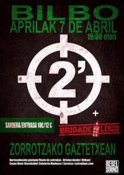 Cartel del concierto de 2 Minutos y Brigade Loco @ Zorrotza Gaztetxean, Bilbao, el domingo 7 de abril de 2019