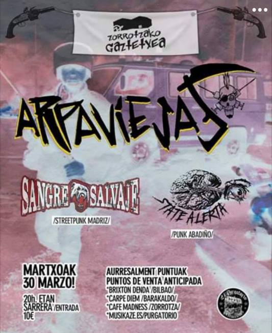 Arpaviejas + Sangre Salvaje + State Alerta @ Bilbao