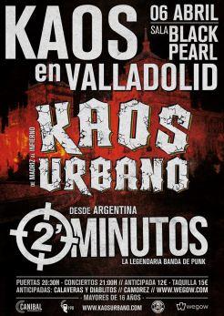 Cartel del concierto de Kaos Urbano + 2 Minutos @ Valladolid