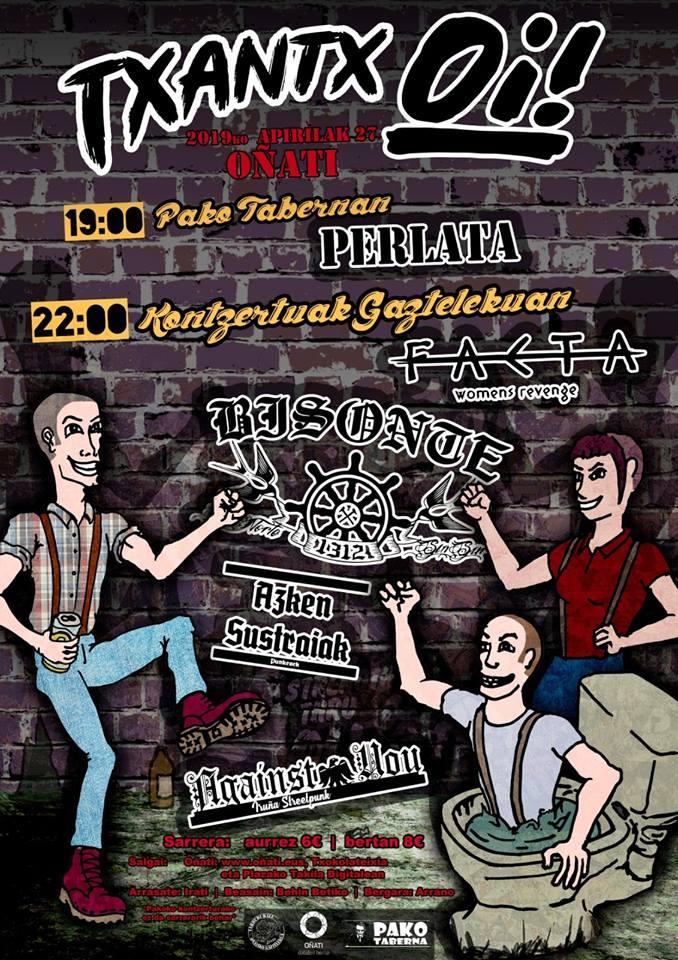 Cartel del TxantxOi! Fest con Bisonte 1312, Against You, Azken Sustraiak y Facta @ Oñate, sábado 27 de abril