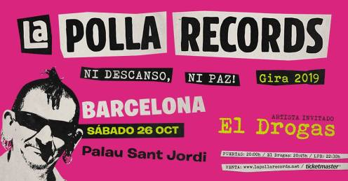 Cartel del concierto de La Polla Records + El Drogas @ Palau Sant Jordi, Barcelona