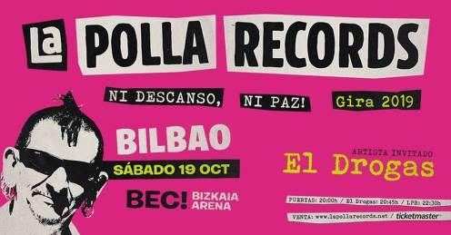 Cartel del concierto de La Polla Records + El Drogas @ BEC, Bilbao
