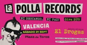 Cartel del concierto de La Polla Records + El Drogas @ Plaza de Toros de Valencia