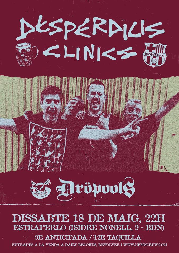 Cartel del concierto de Desperdicis Clinics y Dropools @ Estraperlo Club, Badalona, el sábado 18 de mayo de 2019
