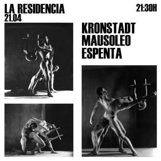 Cartel del concierto de Kronstadt + Mausoleo + Espenta @ La Residencia, Valencia, domingo 21 de abril de 2019
