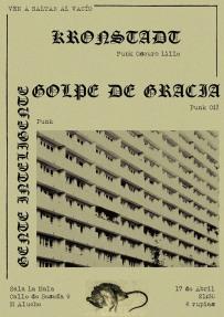 Cartel del concierto de Kronstadt + Golpe de Gracia + Gente Inteligente @ La Mala, Madrid, el miércoles 17 de abril de 2019