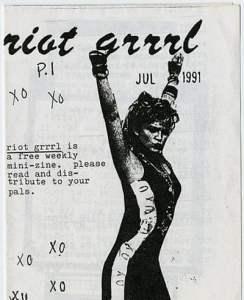 Riot Grrrl no. 1, Molly Neuman and Allison Wolfe, July 1991. 60/5000 Riot Grrrl no. 1, Molly Neuman y Allison Wolfe, julio de 1991. Enviar comentarios Historial Guardadas Comunidad
