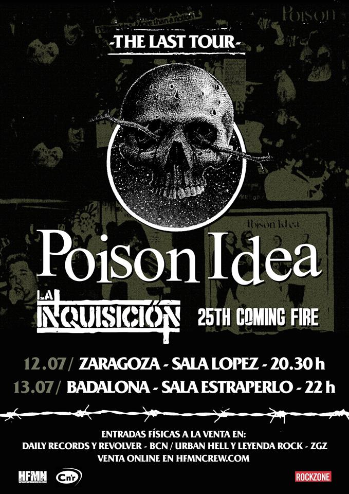 Cartel de la gira de Poison Idea + La Inquisición + 25th Coming Fire en Zaragoza y Badalona en julio de 2019