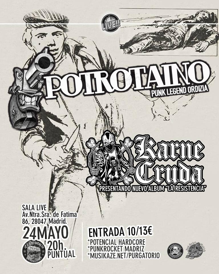 Cartel del concierto de Potrotaino + Karne Cruda @ Sala Live, Madrid, el viernes 24 de mayo de 2019