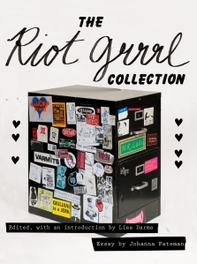 The Riot Girl Collection de Lisa Darms