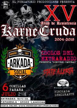 Karne Cruda + Arkada Social + Ídolos del Extraradio + State Alerta @ Sala Parama (Comillas)