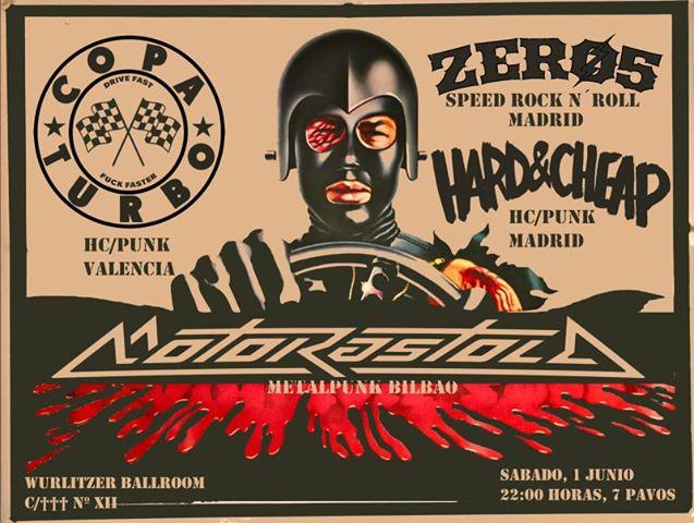 Cartel del concierto de Motorastola + Hard & Cheap + Copa Turbo + Zero 5 @ Wurlitzer Ballroom, Madrid. el sábado 1 de junio de 2019