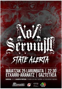 Non Servium + State Alerta @ Etxarri gaztetxea