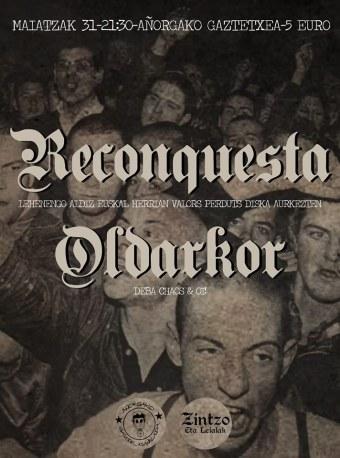 Reconquesta + Oldarkor @ Añorgako Gaztetxean el 31 de mayo de 2019