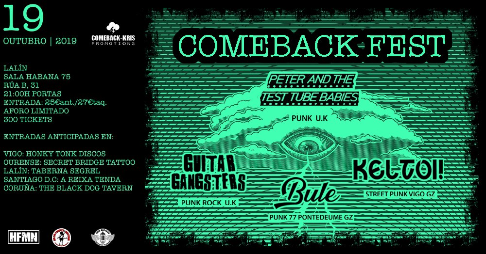 Cartel Comeback Fest con Peter and the Test Tube Babies, Guitar Gangsters, Keltoi! y Bule @ Sala Habana, Lalín, el sábado 19 de octubre de 2019