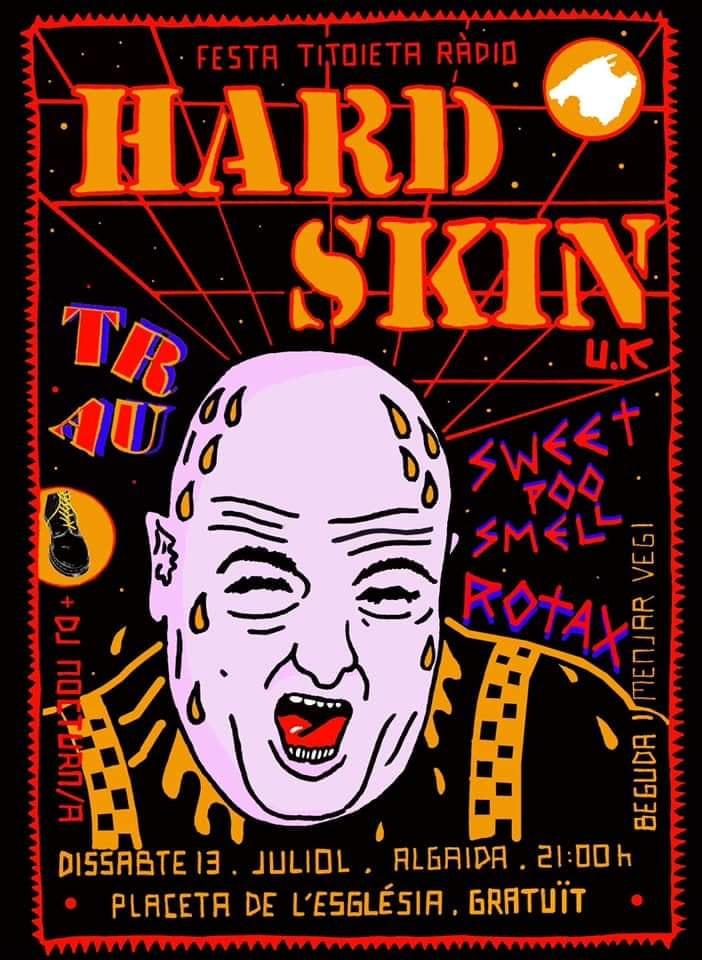 Cartel del concierto de Hard Skin + Trau + Sweet poo Smell + Rotax @ Algaida, Mallorca, el sábado 13 de julio de 2019
