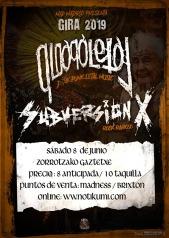 Cartel del concierto de Subversión X + Qloaqa Letal @ Bilbao, Zorrotzako Gaztetxea, el sábado 8 de junio de 2019