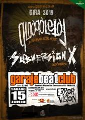 Cartel del concierto de Subversión X + Qloaqa Letal @ Garaje Beat Club, Murcia, el sábado 15 de junio de 2019
