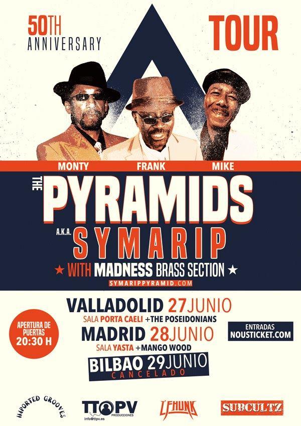 Cartel de los conciertos de The Pyramids aka Symarip with Madness Brass Section en Valladolid y Madrid en junio de 2019