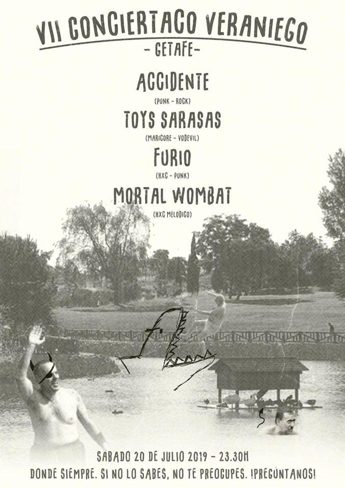 Concierto de Accidente, Toys Sarasas, Furio y Mortal Wombat @ Getafe el sábado 20 de julio de 2019