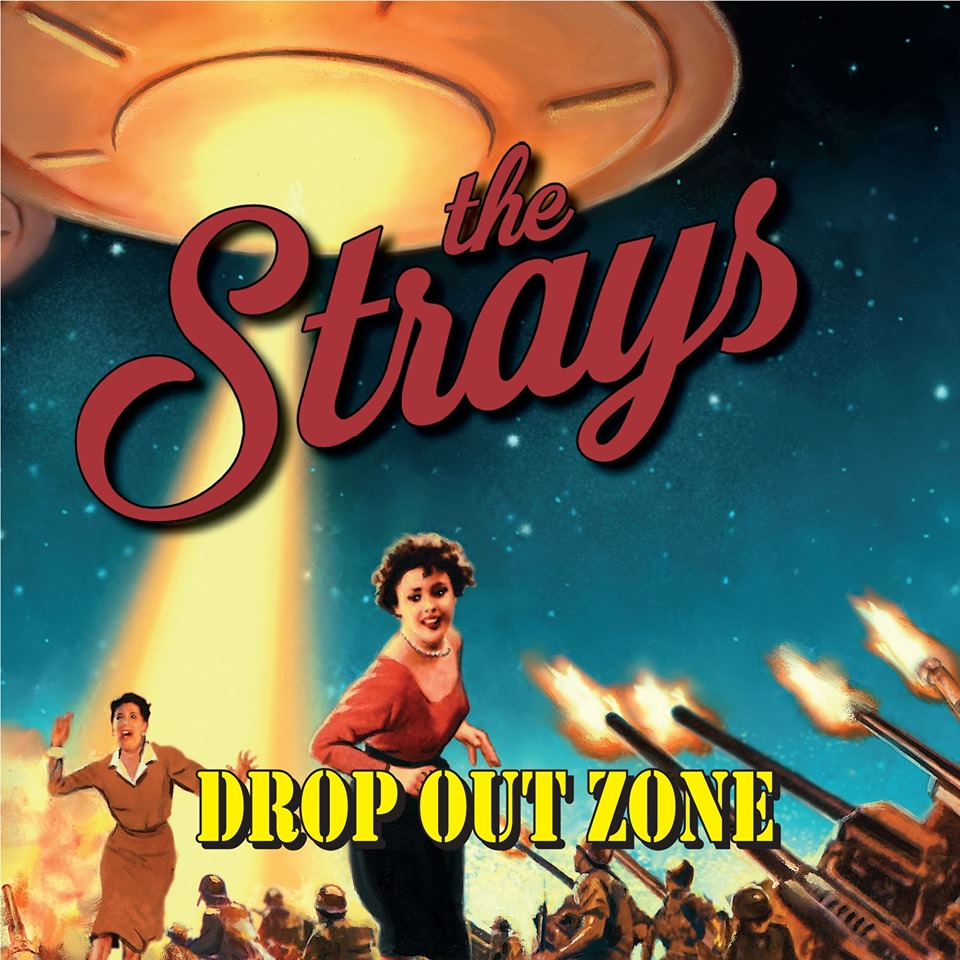 The Strays: Drop Out Zone [Western Star, 2019)