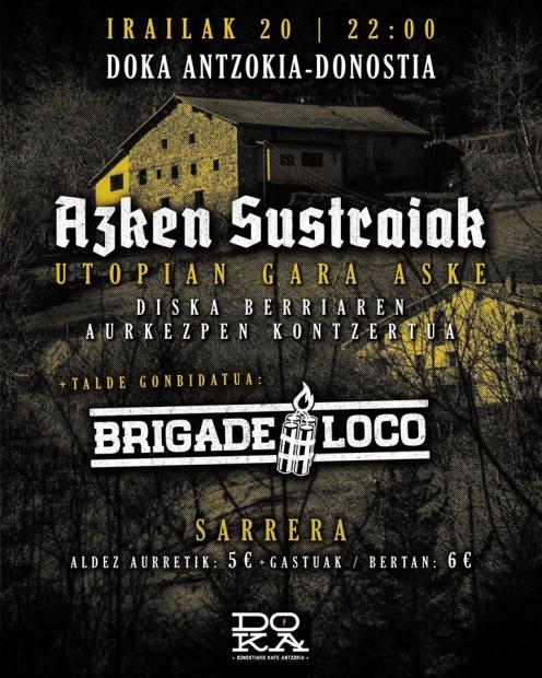 Concierto de Azken Sustraiak + Brigade Loco @ Doka Antzokia Donostia, San Sebastián, el viernes 20 de septiembre de 2019