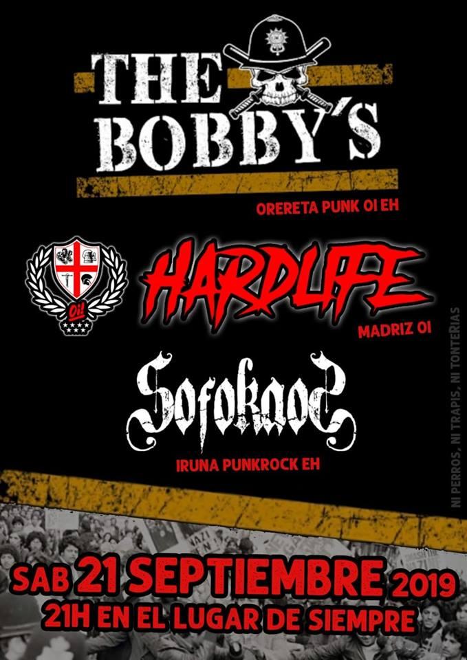 The Bobby's + Hard Life + Sofokaos @ Madrid, el sábado 21 de septiembre de 2019