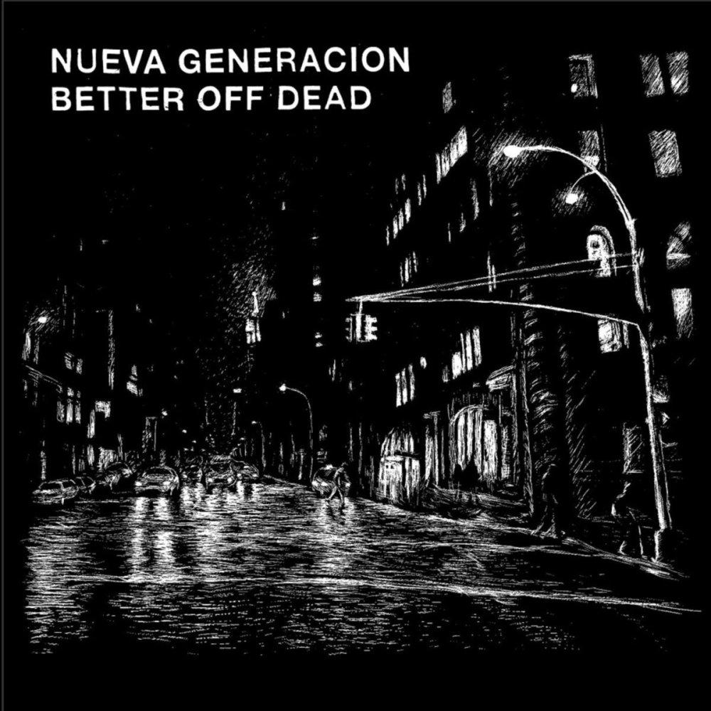 Split entre Nueva Generación y Better Off Dead